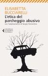"""Il libro de """"L'etica del parcheggio abusivo"""""""